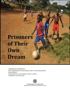 thumbnail of Prisoners of their own dream James Milford